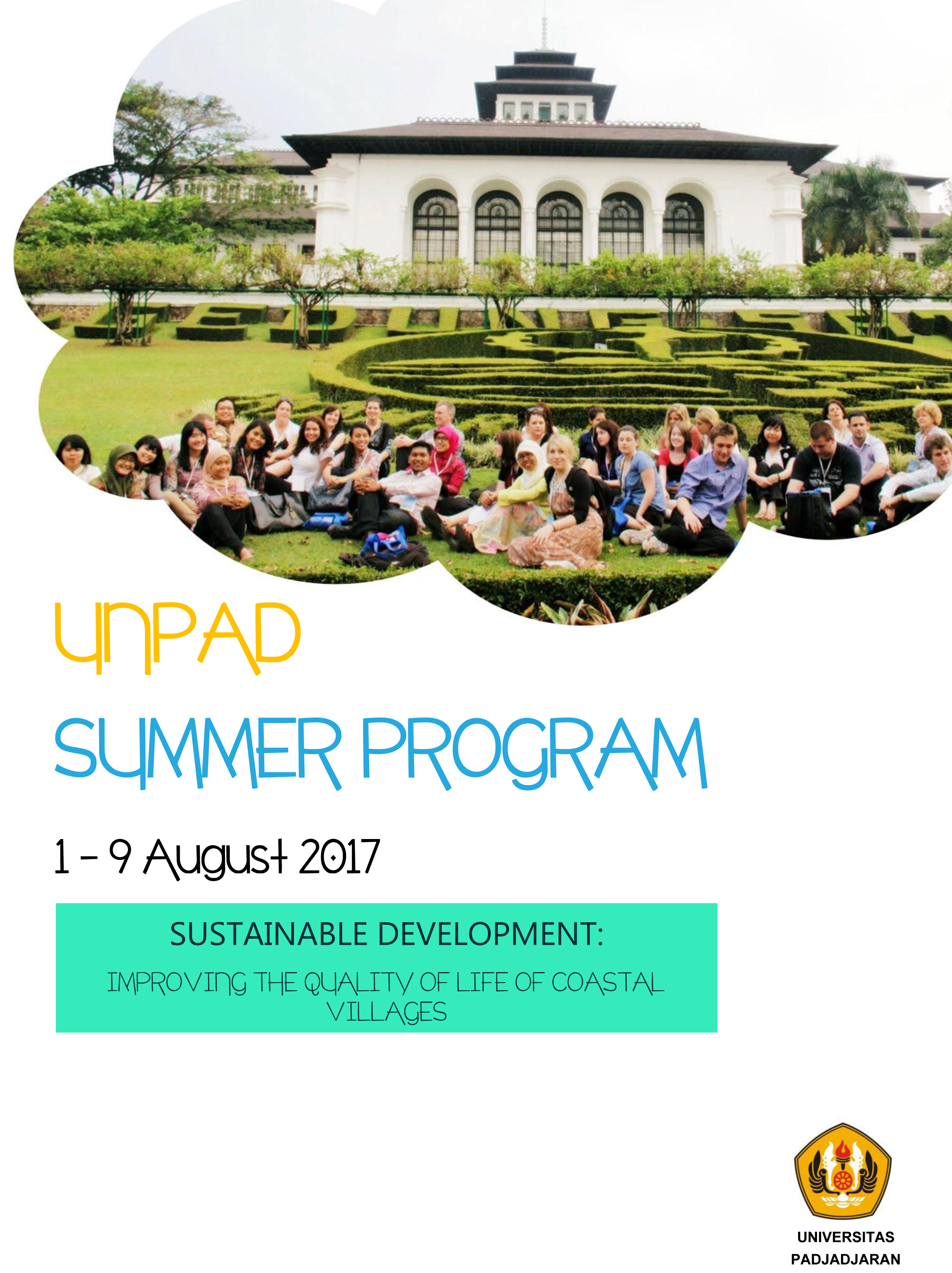 Unpad Summer Program 1-9 Agustus 2017 Sustainable Development : Improving The Quality of Life of Coastal Villages