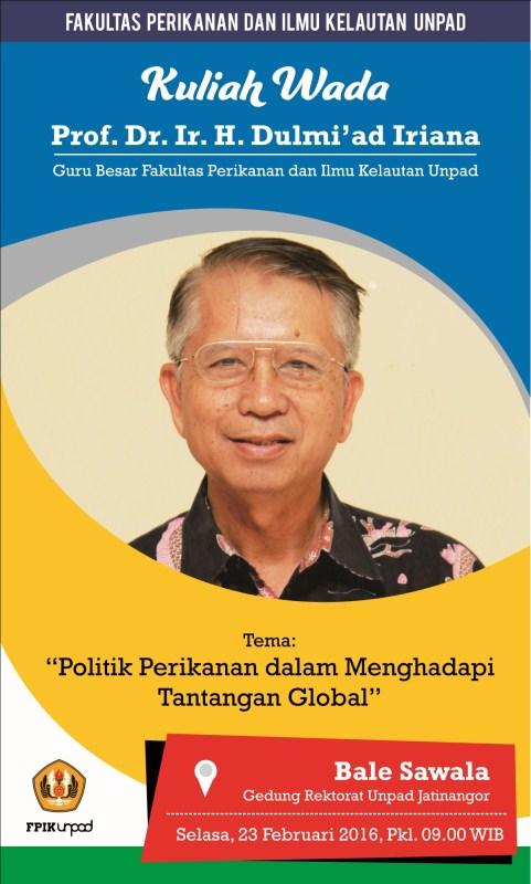 """Selasa, 23 Februari 2016 : Kuliah Wada Prof. Dulmi'ad Iriana """"Politik Perikanan dalam Menghadapi Tantangan Global"""""""