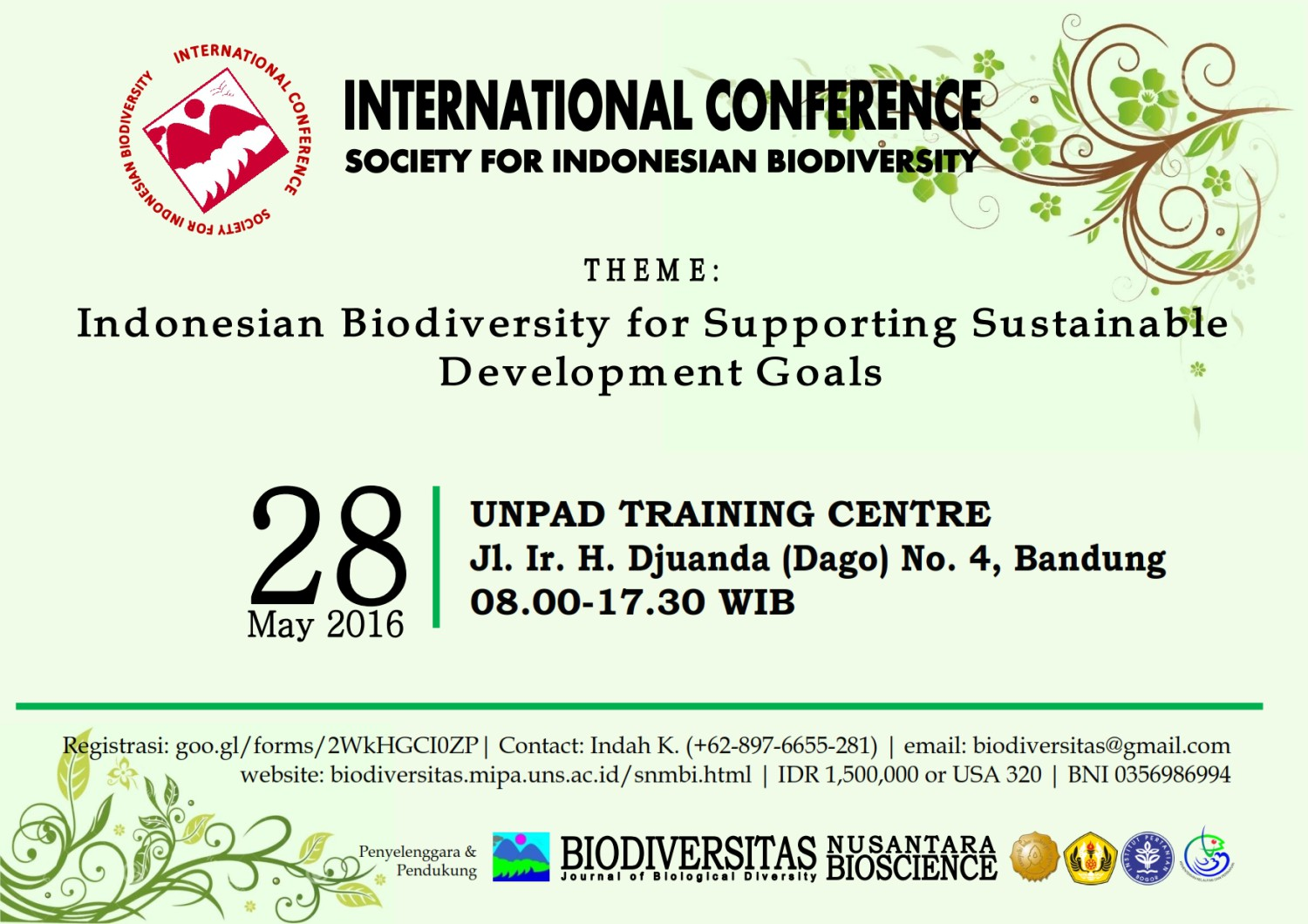 "Sabtu, 28 Mei 2016 : Seminar Internasional ""Indonesian Biodiversity for Supporting Sustainable Development Goals"""