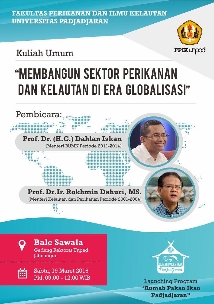 """Sabtu, 19 Maret 2016 : Kuliah Umum """"Membangun Sektor Perikanan dan Kelautan di Era Globalisasi"""""""